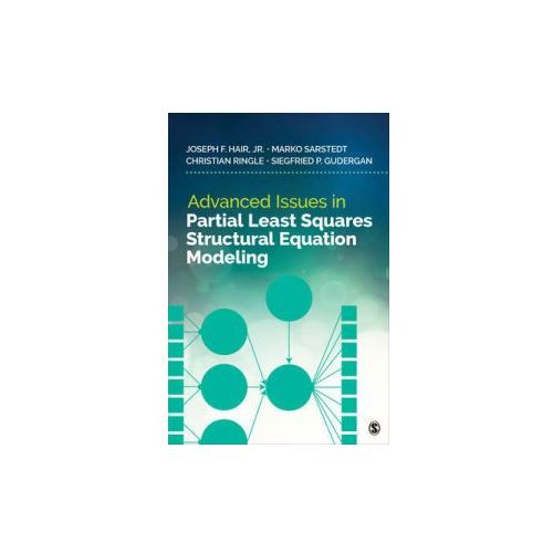Advanced Issues in Partial Least Squares Structural Equation Modeling (9781483377391)