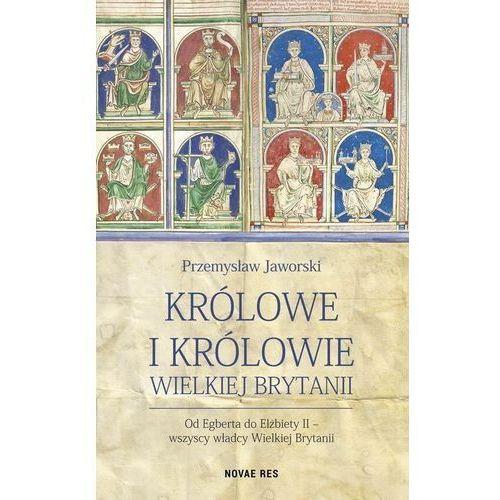 Królowe i królowie Wielkiej Brytanii (9788380839007)