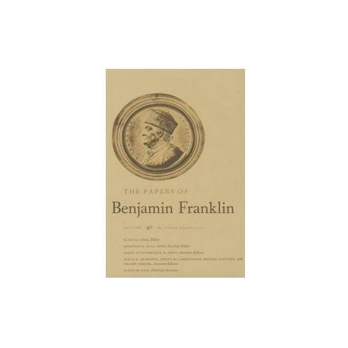 Papers of Benjamin Franklin, Vol. 40