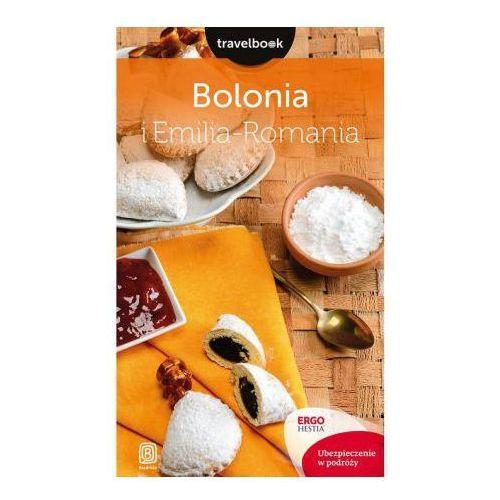 Bolonia i Emilia-Romania. Travelbook - Beata Pomykalska, Paweł Pomykalski (9788328331075)