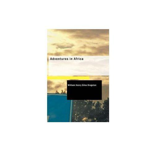 Adventures in Africa (9781437509410)
