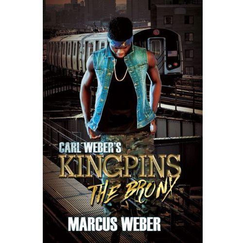 Carl Weber's Kingpins: The Bronx