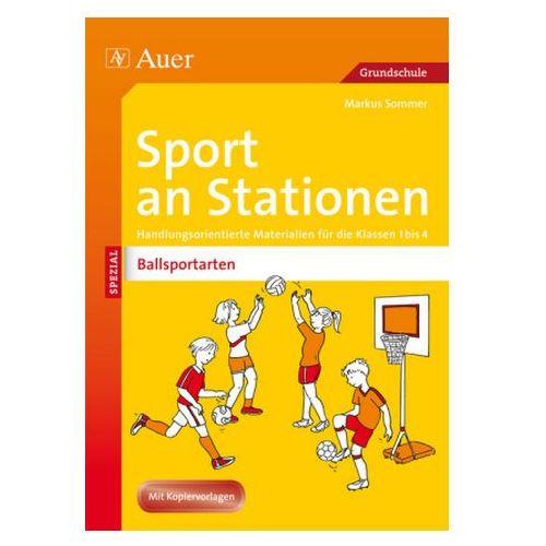 Sport an Stationen SPEZIAL - Ballsportarten 1-4 Sommer, Markus (9783403071099)