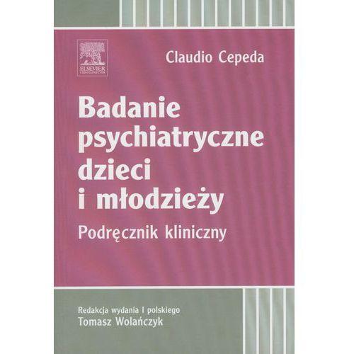 Badanie psychiatryczne dzieci i młodzieży - Cepeda Claudio (2012)