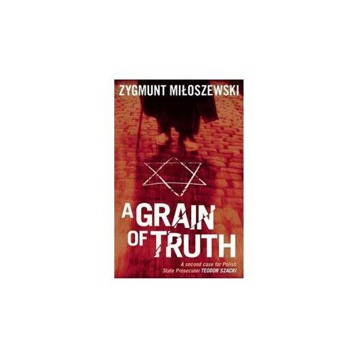 A Grain of Truth (384 str.)