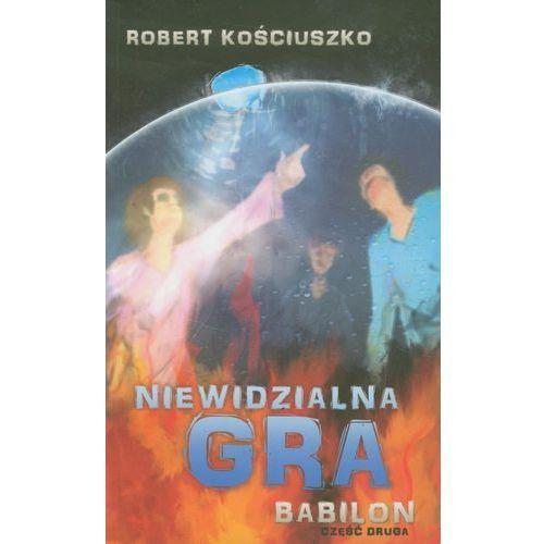 Niewidzialna gra Babilon. Część 2, Robert Kościuszko