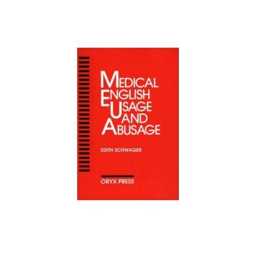 Medical English Usage and Abusage (9780897745901)