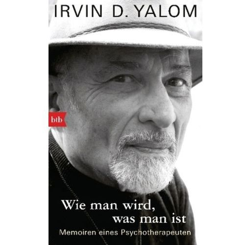 Wie man wird, was man ist Yalom, Irvin D. (9783442756629)