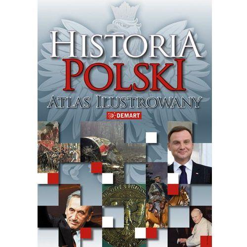 Historia Polski atlas ilustrowany (9788374277372)