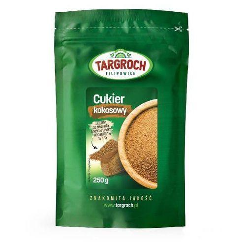 TARGROCH 250g Cukier kokosowy (5903229004147)