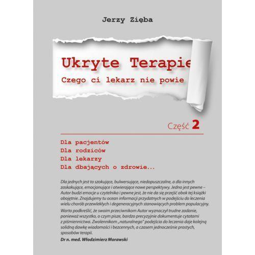 Ukryte terapie, część 2, Jerzy Zięba