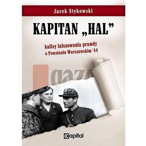 Kapitan Hal Kulisy fałszowania prawdy o Powstaniu Warszawskim '44 (2017)