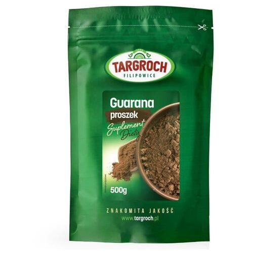 Targroch 500g guarana w proszku suplement diety (5903229004086)