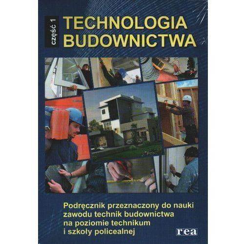 Technologia budownictwa część 1 Podręcznik, REA