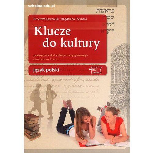 Klucze do kultury 2 Podręcznik do kształcenia językowego (239 str.)