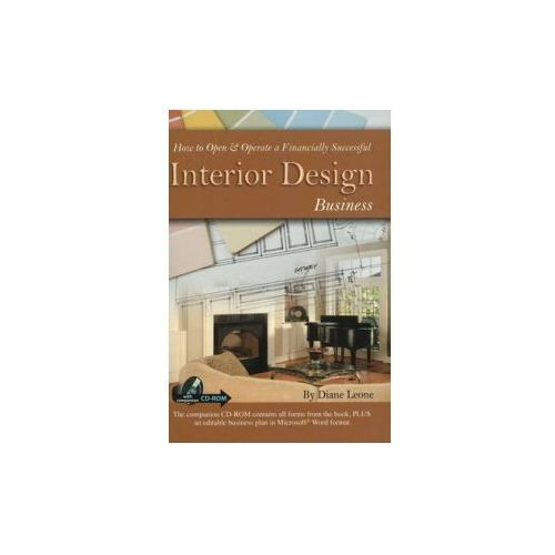 How To Open And Operate A Financially Successful Interior Design Business, Leone, Diane