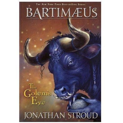 Bartimaeus - The Golem's Eye. Bartimäus, Das Auge des Golem, englische Ausgabe (9780786836543)