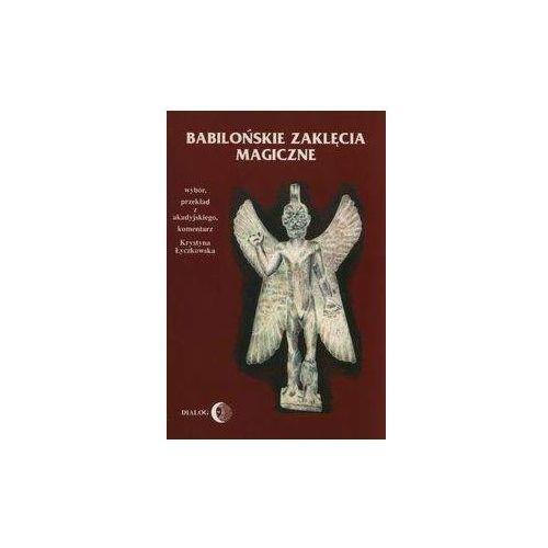 Babilońskie zaklęcia magiczne (9788380021563)
