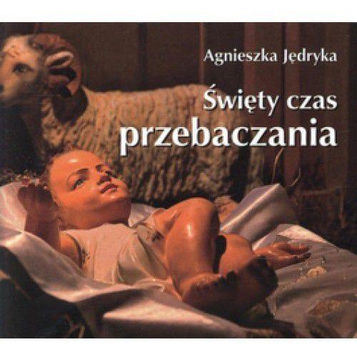 Święty czas przebaczenia. Perełka 203 Agnieszka Jędryka (9788374244572)