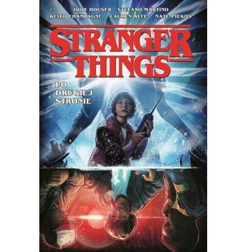 Stranger Things Po drugiej stronie. Darmowy odbiór w niemal 100 księgarniach! (9788327159366)