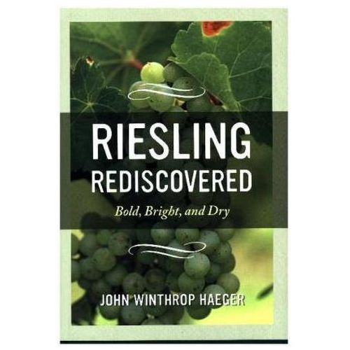 Riesling Rediscovered (9780520275454)
