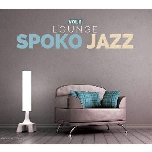 Różni Wykonawcy - Spoko Jazz Vol.6 - Lounge