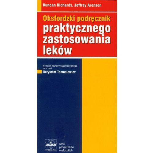 Oksfordzki podręcznik praktycznego zastosowania leków (2007)