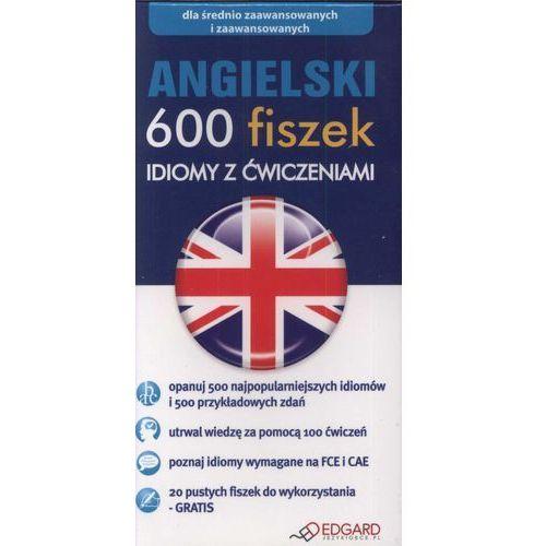 Angielski. 600 Fiszek. Idiomy Z Ćwiczeniami (600 str.)
