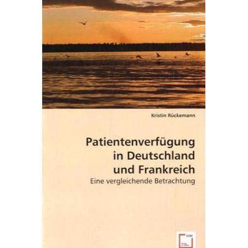Patientenverfügung in Deutschland und Frankreich