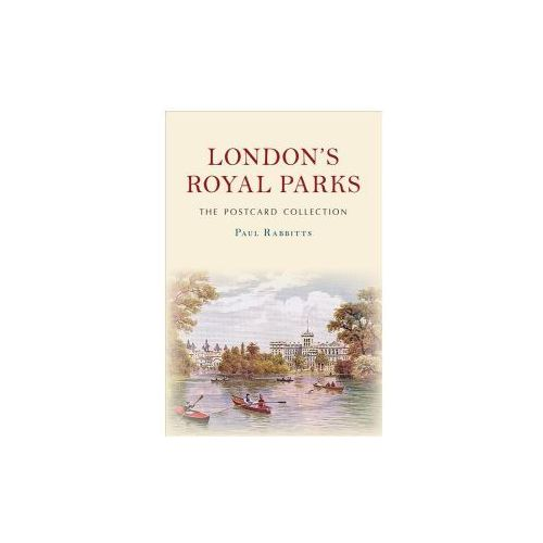 London's Royal Parks The Postcard Collection (9781445673141)