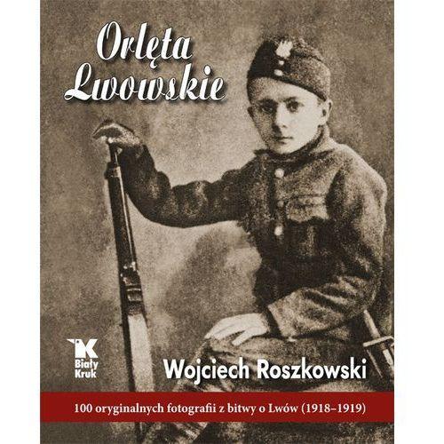 Orlęta Lwowskie. Darmowy odbiór w niemal 100 księgarniach!, oprawa twarda