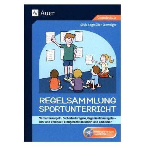 Regelsammlung Sportunterricht - klar und kompakt, m. CD-ROM Segmüller-Schwaiger, Silvia