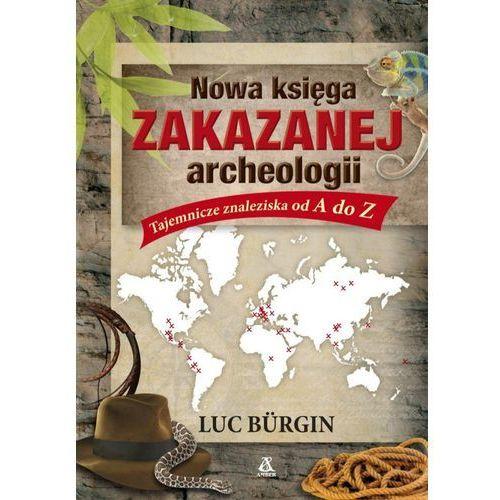 Nowa księga zakazanej archeologii (2017)