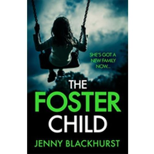 Foster Child: 'a sleep-with-the-lights-on thriller'