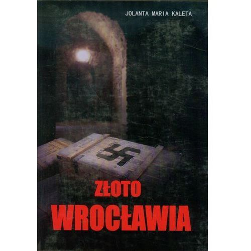 Złoto Wrocławia, Jolanta Maria Kaleta