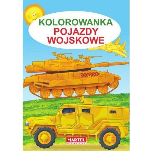 Kolorowanka, Pojazdy wojskowe - Jarosław Żukowski (9788365222589)