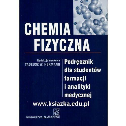 Chemia fizyczna Podręcznik dla studentów farmacji i analityki medycznej (2007)