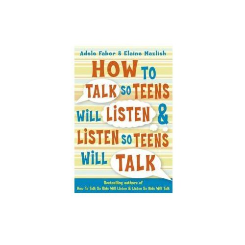 How to Talk So Teens Will Listen and Listen So Teens Will Talk, Templar Publishing