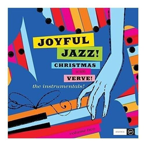 Joyful Jazz! Christmas With Verve, Vol. 2: The Instrumentals, 5715331