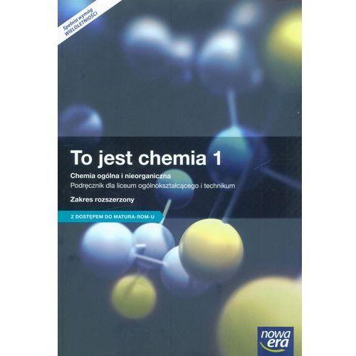 Chemia LO 1 To jest chemia Podr. ZR wyd. 2015 NE (2016)