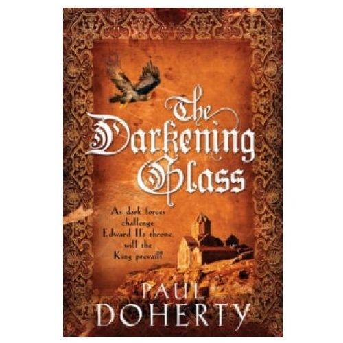 Darkening Glass (Mathilde of Westminster Trilogy, Book 3) (9780755338535)