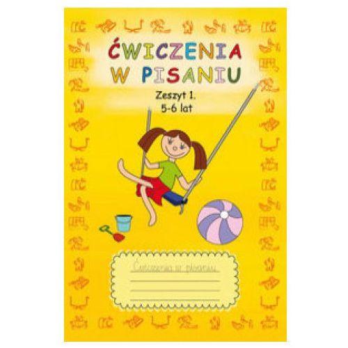 Ćwiczenia w pisaniu Zeszyt 1 5-6 lat - Beata Guzowska (2018)