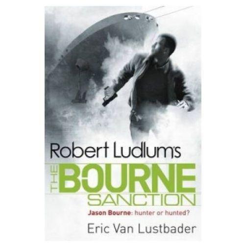 Robert Ludlum's The Bourne Sanction (9781409117650)