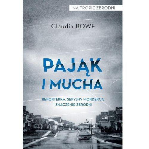 Pająk i mucha - Rowe Claudia OD 24,99zł DARMOWA DOSTAWA KIOSK RUCHU (9788380156708)