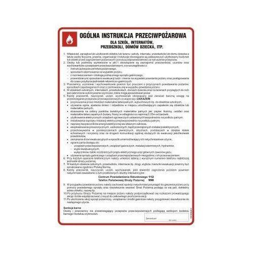 Ogólna instrukcja przeciwpożarowa dla szkół, internatów, przedszkoli, itp.