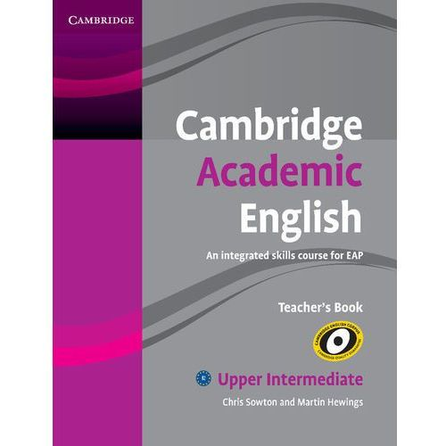 Cambridge Academic English Upper intermediate Teachers Book (162 str.)