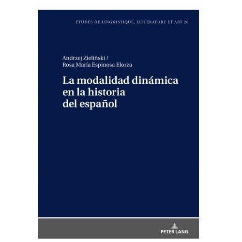 La modalidad dinamica en la historia del espanol