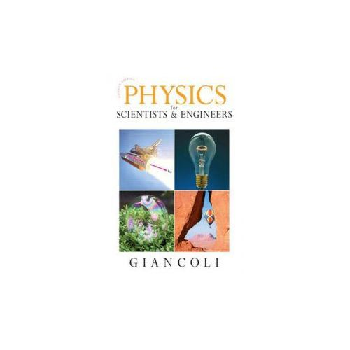 Physics for Scientists and Engineers (9780132275590)