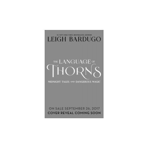 LANGUAGE OF THORNS (9781250122520)