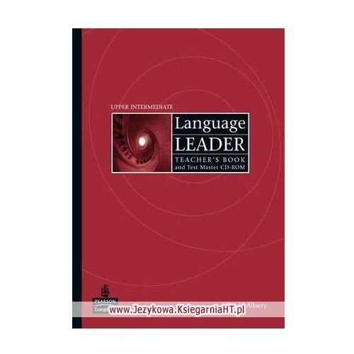 Language Leader Upper Intermediate - Teacher's Book Plus Test Master Cd-Rom [Książka Nauczyciela Plus Test Master Cd-Rom], oprawa miękka
